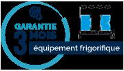 Garantie 3 mois de l'équipement frigorifique